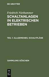 Allgemeines. Schaltpläne: Einfache Schalttafeln. Schaltsäulen. Schaltkästen, Ausgabe 3
