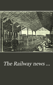 The Railway News ...: Volume 86