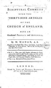 A Scriptural Comment Upon the Thirty-nine Articles of the Church of England: With an Occasional Preface and Appendix