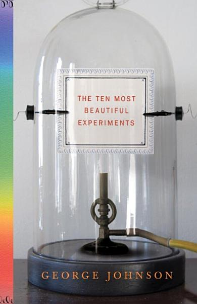 Download The Ten Most Beautiful Experiments Book