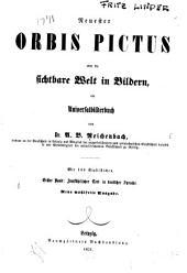 Neuester orbis pictus; oder, Die sichtbare Welt in Bildern: ein Universalbilderbuch, Band 1