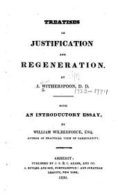Treatises on Justification and Regeneration