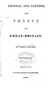 Journal and letters: from France and Great-Britain