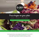 G-Zen Peace Begins on Your Plate
