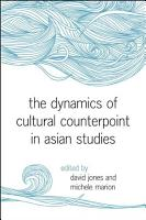 The Dynamics of Cultural Counterpoint in Asian Studies PDF