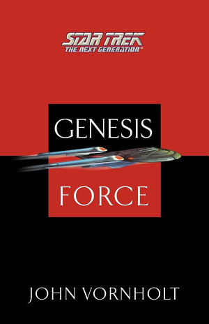 Star Trek  The Next Generation  Genesis Force