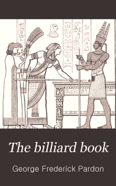 The Billiard Book: Volume 1