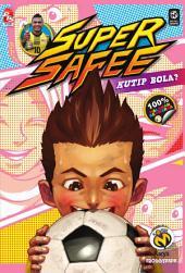 Super Safee# 2: Kutip Bola?
