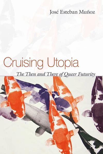 Download Cruising Utopia Book
