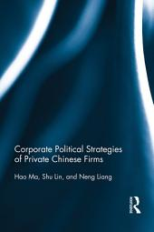 Corporate Political Strategies of Private Chinese Firms
