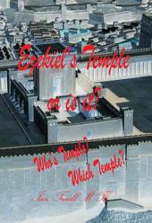 Ezekiel's Temple Or is It?