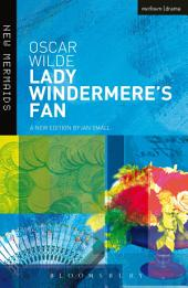 Lady Windermere's Fan: Edition 2