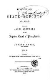 Pennsylvania State Reports: Volume 34