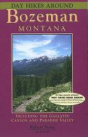 Day Hikes Around Bozeman  Montana