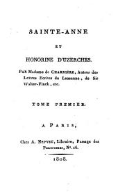 Sainte-Anne [les ruines de Yedburg], et Honorine d'Uzerches: Volume1