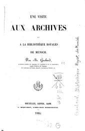 Une visite aux archives et à la Bibliothèque royales de Munich