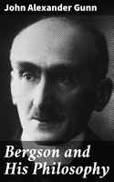 Bergson and His Philosophy PDF