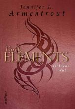 Dark Elements   Goldene Wut PDF