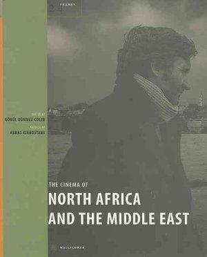The Cinema of North Africa and the Middle East PDF
