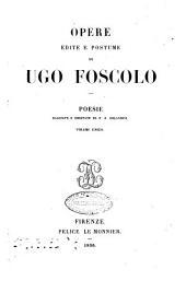 Opere edite e postume di Ugo Foscolo: Poesie, Volume 9