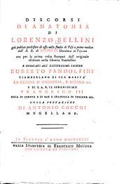 Discorsi di anatomia: ora per la prima volta stampati dall'originale esistente nella libreria Pandolfini ... colla prefazione di Antonio Cocchi
