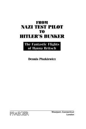 From Nazi Test Pilot to Hitler's Bunker
