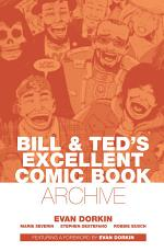 Bill & Ted's Excellent Comic Archive