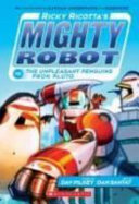 Ricky Ricotta's Mighty Robot Vs. the Unpleasant Penguins from Pluto