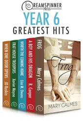 Dreamspinner Press Year Six Greatest Hits