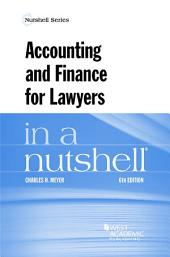 Accounting and Finance for Lawyers in a Nutshell: Edition 6