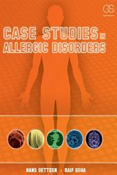 Case Studies in Allergic Disorder