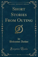 Short Stories from Outing  Classic Reprint  PDF