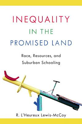 Inequality in the Promised Land PDF