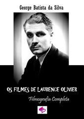 Os Filmes De Laurence Olivier