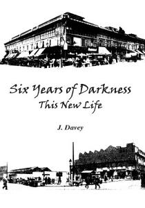 Six Years of Darkness Book