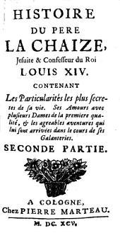 Histoire du père LaChaize: Volume2