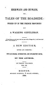 High-ways and By-ways, Or Tales of the Roadside: Volume 3