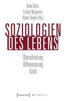 Soziologien des Lebens PDF