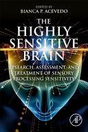 The Highly Sensitive Brain