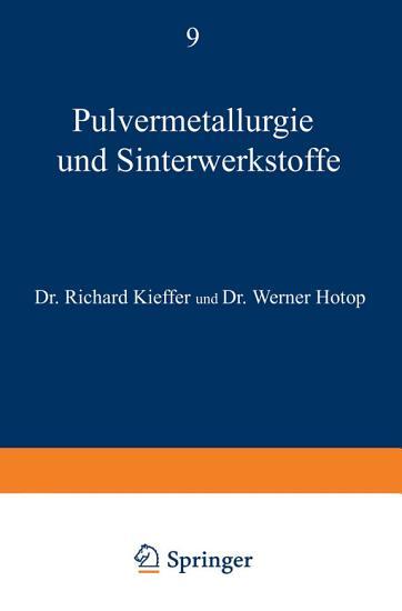 Pulvermetallurgie und Sinterwerkstoffe PDF