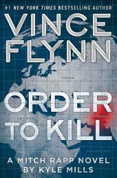 Order to Kill – A Novel