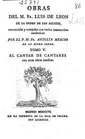 El Cantar de los Cantares, con otras obras inéditas (1806. XXX, 435 p.)
