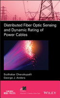 Distributed Fiber Optic Sensing and Dynamic Rating of Power Cables PDF