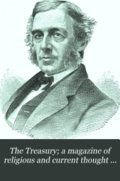 The Treasury; a Magazine of Religious and Current Thought for Pastor and People: Volume 2