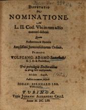 De Nominatione, Ad L. II. Cod. Ubi in rem actio exerceri debeat