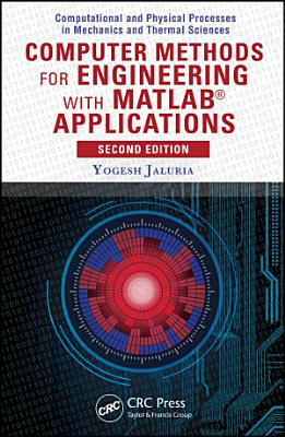 Computer Methods For Engineering With Matlab Applications
