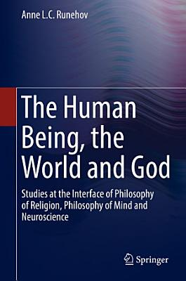 The Human Being  the World and God