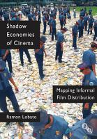 Shadow Economies of Cinema PDF