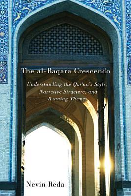 The Al Baqara Crescendo