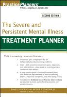 The Severe and Persistent Mental Illness Treatment Planner PDF
